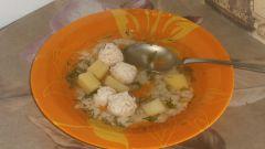 Как сварить суп с фрикадельками из куриного филе
