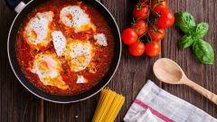 Как приготовить блюдо средиземноморской кухни «чакчука» («шакшука»)