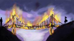 """""""Сжигать мосты"""": значение фразеологизма, примеры, толкование"""