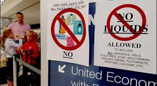 The ban on liquids on Board aircraft