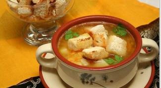 Как приготовить суп с гренками