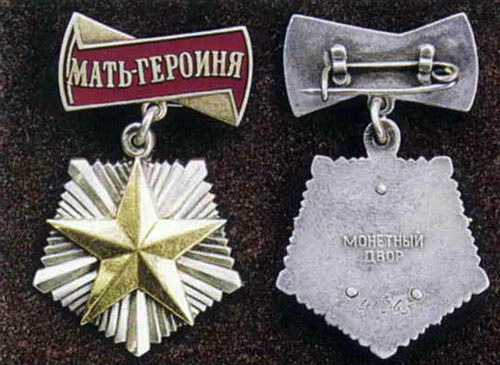 In the Soviet Union mothers who were awarded the order of the state with a five-pointed star